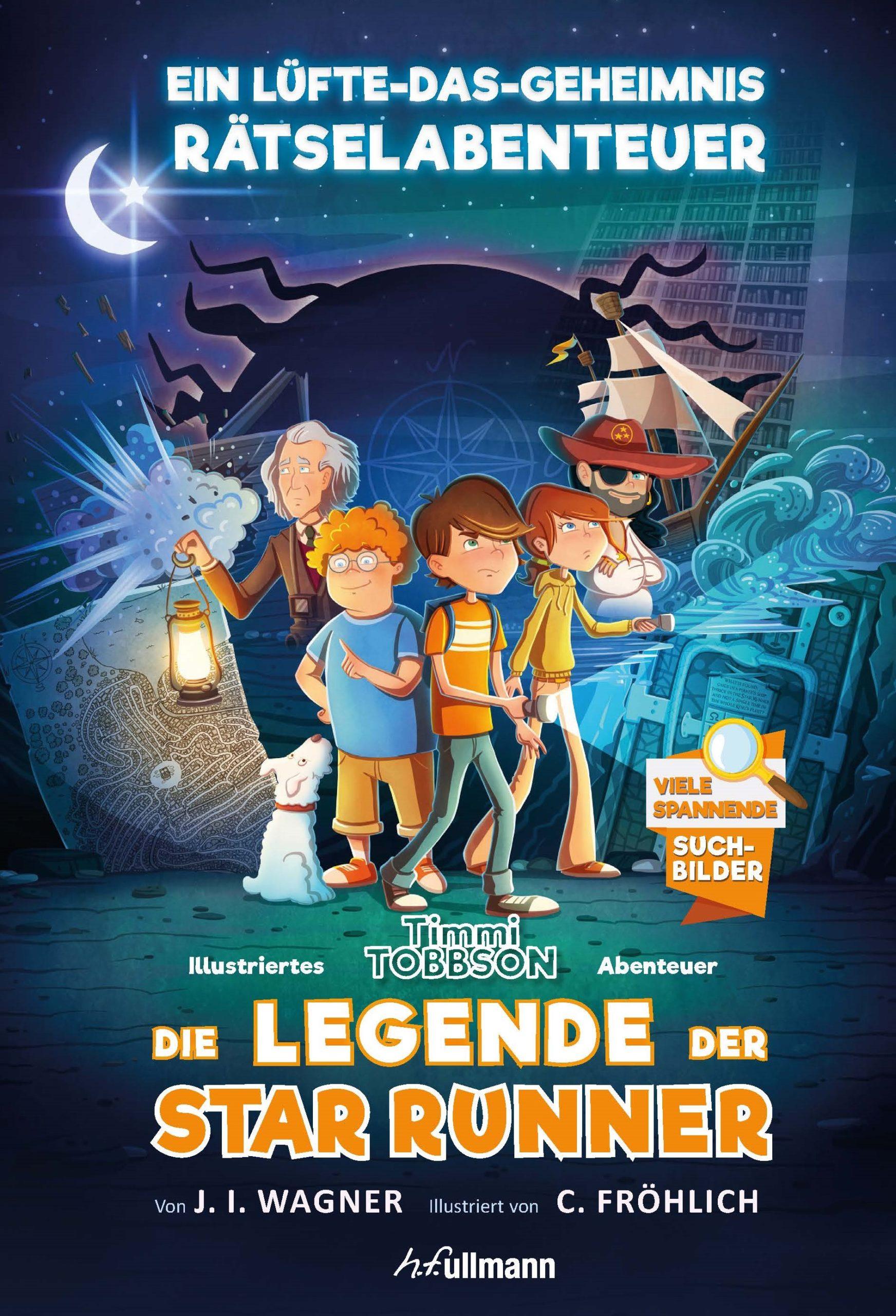 Legend of the Star Runner: A Timmi Tobbson Adventure